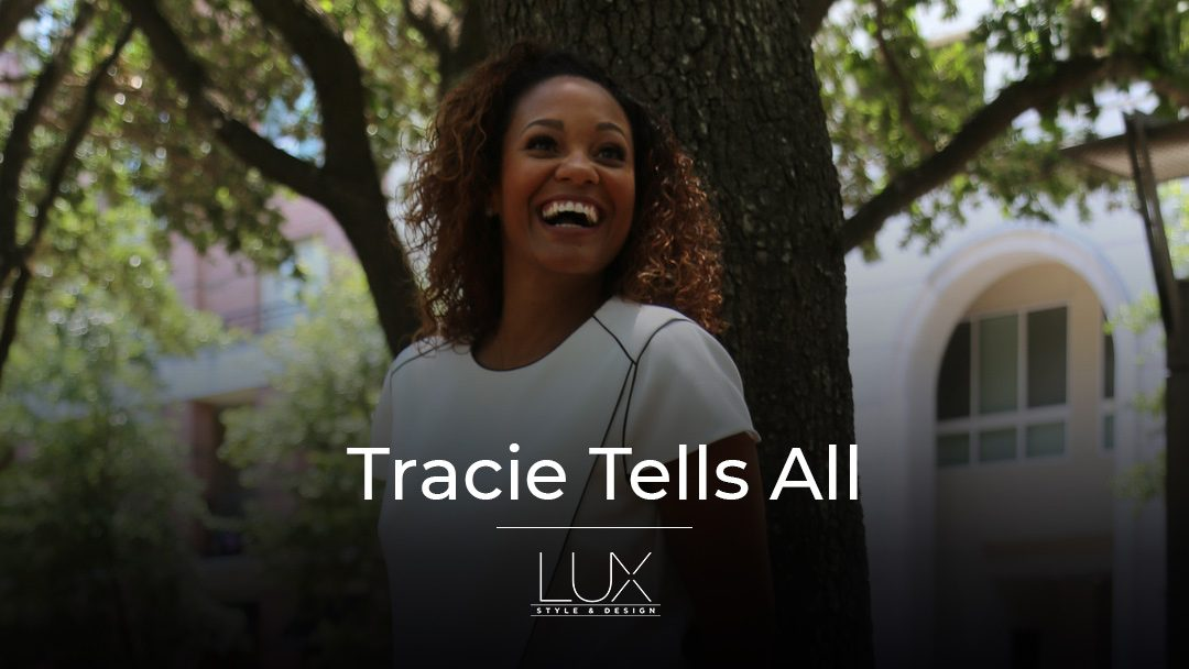 Tracie Tells All: Lessons I've Learned As An Entrepreneur